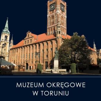 Muzeum Okręgowe w Toruniu....