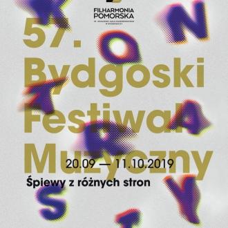 57. Bydgoski Festiwal Muzyczny KONTRASTY – ŚPIEWY Z RÓŻNYCH...