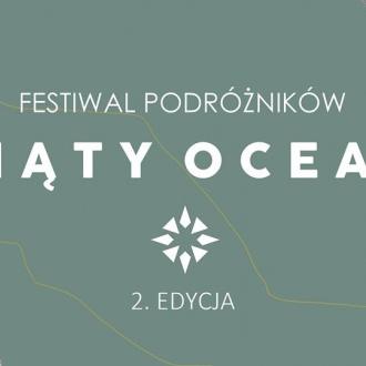 Festiwal podróżników Piąty Ocean 2018 | 2. edycja