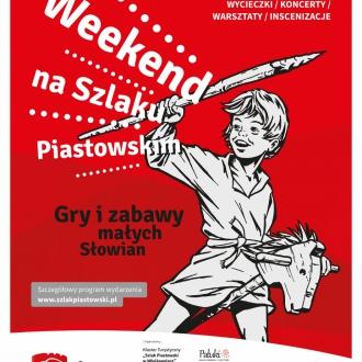 Weekend na Szlaku Piastowskim