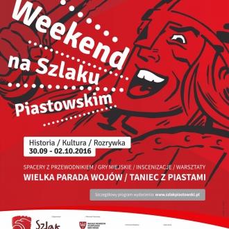 Weekend na Szlaku Piastowskim (30.09-2.10)