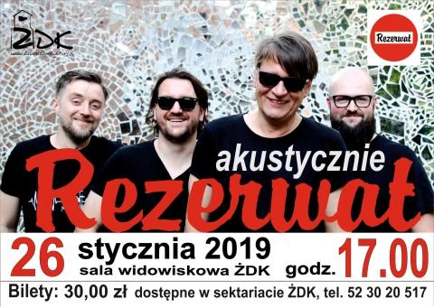 """Galeria dla Koncert zespołu """"Rezerwat"""""""